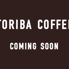 TORIBA COFFEE - COMING SOON