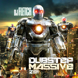 Dj Fletch - Dubstep Massive Vol. 1