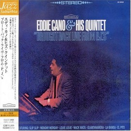 Eddie Cano & His Quintet - Brought Back Live From P.J.'s
