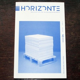 Horizonte - 4 ? Journal for Architecture: Building Matters