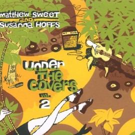 Matthew Sweet - Under the Covers 2