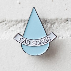 STAY HOME CLUB - SAD SONGS LAPEL PIN