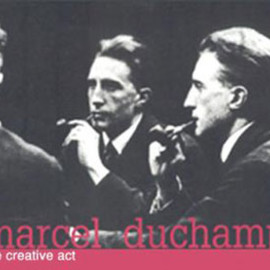 Marcel Duchamp - The Creative Act