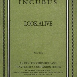 incubus - Look Alive+2
