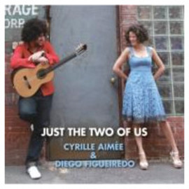 Cyrille Aimee / Diego Figueiredo - Just The Two Of Us
