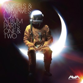 angels and airwaves - love part one & part two