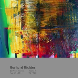 Gerhard Richter - Gerhard Richter Catalogue Raisonne: Werknummern 389-651/2 1976-1988 Band 3