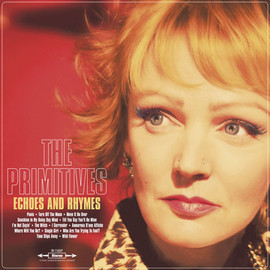 The Primitives - Echoes & Rhymes