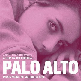 V.A. - Palo Alto (Music from the Motion Picture)