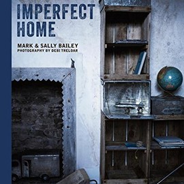 Mark Bailey, Sally Bailey - Imperfect Home