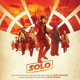 John Powell - Solo: A Sar Wars Story: Original Motion Picture Soundtrack
