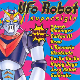 Various Artists - UFO Robot Supersigle/V.A.
