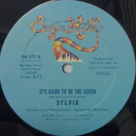 Sylvia - It's Good To Be The Queen / Suger Hill