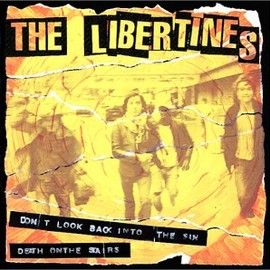 The Libertines - DON'T LOOK BACK-JAPAN ONLYミニ・アルバム