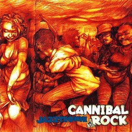 Jazztronik - CANNIBAL ROCK