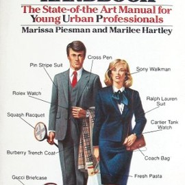 Marissa Piesman - Yuppie Handbook: The State-Of-The Art Manual for Young Urban Professionals