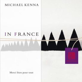 Michael Kenna - IN FRANCE