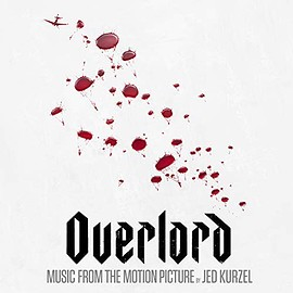 Jed Kurzel - Overlord: Music from the Motion Picture