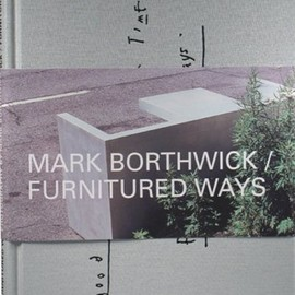 Mark Borthwick - Furnitured Ways