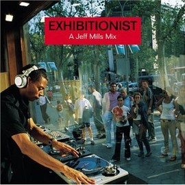 Jeff Mills - Exhibitionist