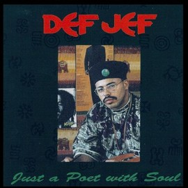 Def Jef - Just A Poet With Soul:  Droppin' Rhymes On Drums
