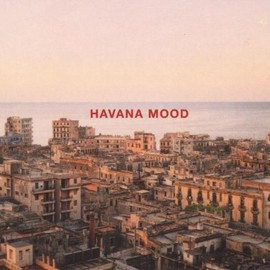 v.a. / Bill Laswell - Havana Mood
