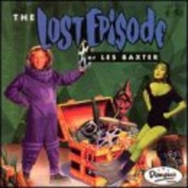 Les Baxter - Lost Episode