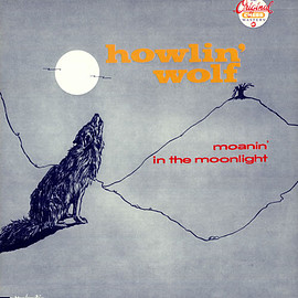 Howlin' Wolf ‎ - Moanin' In The Moonlight (Vinyl,LP)