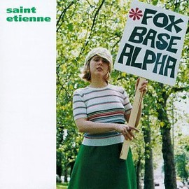 Saint Etienne - Fox Base Alpha USA