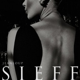 jean loup sieff - Jean Loup Sieff: 40 Years of Photography / 40 Jahre Fotografie / 40 Ans De Photographie