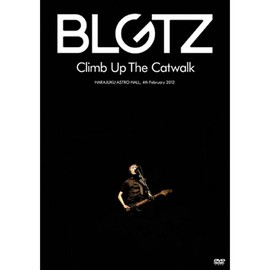 blgtz - CLIMB UP THE CATWALK [DVD]