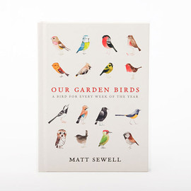 Matt Sewell - OUR GARDEN BIRDS