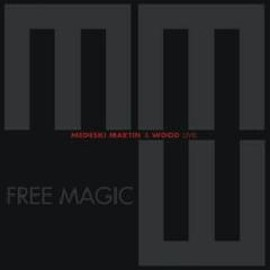 Medeski, Martin & Wood - Free Magic