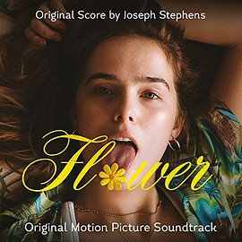 Joseph Stephens - Flower: Original Motion Picture Soundtrack