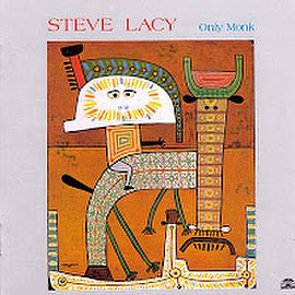 Steve Lacy - Only Monk