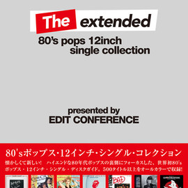 Edit Conference - The extended: 80's Pops 12inch Single Collection
