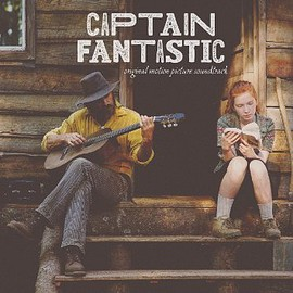 Various Artists - Captain Fantastic: Original Motion Picture Soundtrack