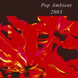 Various Artists - Pop Ambient 2003