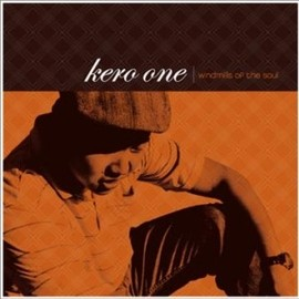 Kero One -   Windmills of the Soul