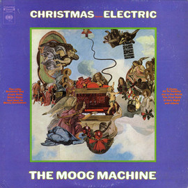 The Moog Machine - Christmas Becomes Electric
