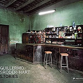 Anne Tucker - Guillermo Srodek-Hart: Stories
