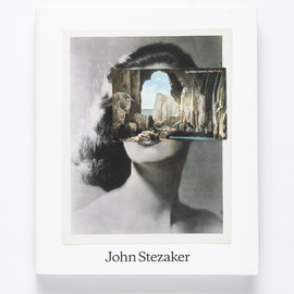 John Stezaker - Catalogue for the exhibition at the Whitechapel Gallery