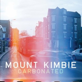 Mount Kimbie - Carbonated