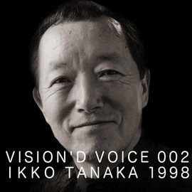 D&DEPARTMENT PROJECT - VISION'D VOICE 002 IKKO TANAKA 1998
