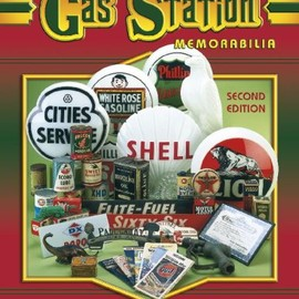 B. J. Summers - Value Guide To Gas Station Memorabilia