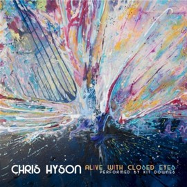 Chris Hyson - Alive With Closed Eyes (feat. Kit Downes)