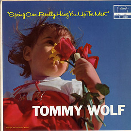 Tommy Wolf - Spring Can Really Hang You Up The Most (Vinyl,LP)