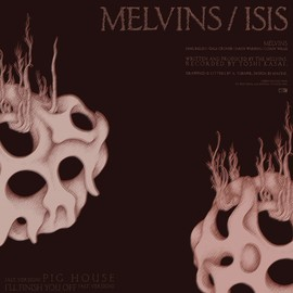 "Melvins / ISIS - Melvins / ISIS -split  Vinyl, 12"", 33 ⅓ RPM, US Released: 2010"