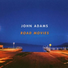 John Adams - Road Movies