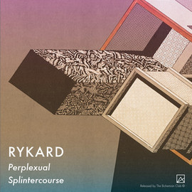 Rykard - Perplexual Splintercourse